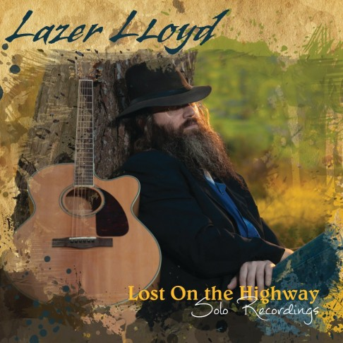 "Lazer's new album, ""Lost on the Highway"" on Blues Leaf Records"