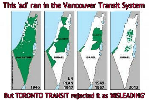 """Disappearing Palestine"" is the name of an ad campaign in Vancouver. Toronto rejected the ad as misleading."