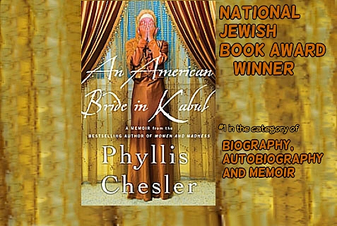 """An American Bride in Kabul,"" by Phyllis Chesler, won the National Jewish Book Award for best memoir of 2013 by the Jewish Book Council"