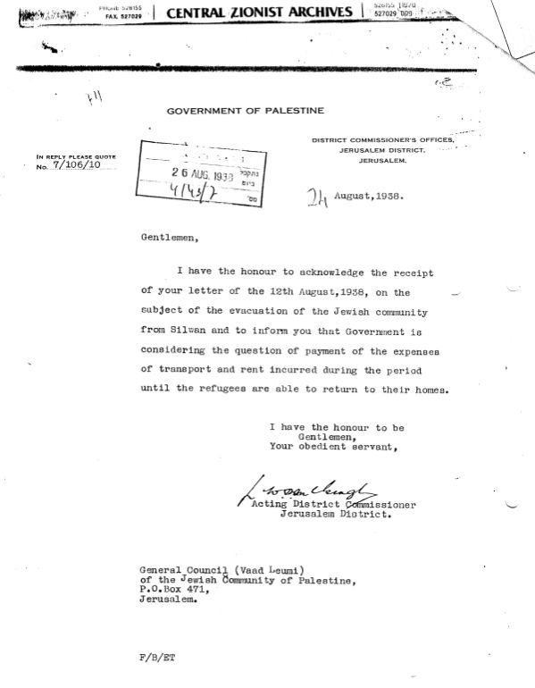 """Letter from British Acting District Commissioner, Jerusalem, to General Council of the Jewish Community of Palestine, Jerusalem, in August 1938, re evacuation of families from Silwan, and payment of expenses """"until the refugees are able to return to their homes."""""""