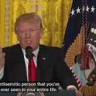 "US President Donald Trump underlines that he is the least anti-Semitic or racist person ""you've ever seen in your entire life"" in response to a question about anti-Semitism and racism."